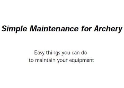 Archery Maintenance