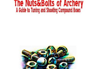 Nuts and Bolts of Archery